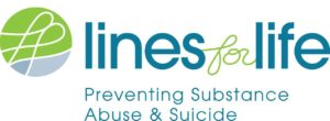 Lines for Life: Preventing Substance Abuse & Suicide
